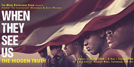When They See Us: The Hidden Truth tickets