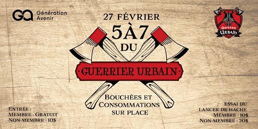 5@7 Guerrier urbain