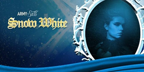Army Of Sass Barrie Presents SNOW WHITE (10pm Show) tickets