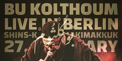Bu Kolthoum live in Berlin