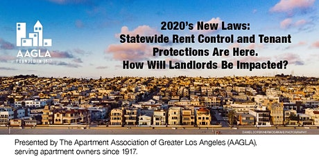 New Laws Affecting Landlords: Statewide Rent Control, AB 1482 tickets