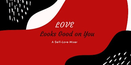 Love Looks Good on You tickets