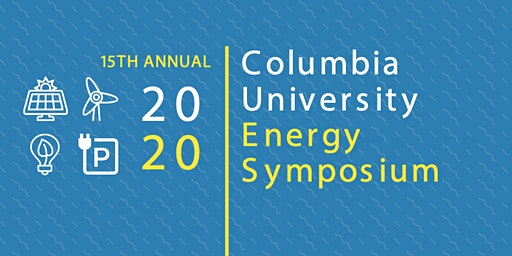 Columbia University Energy Symposium 2020
