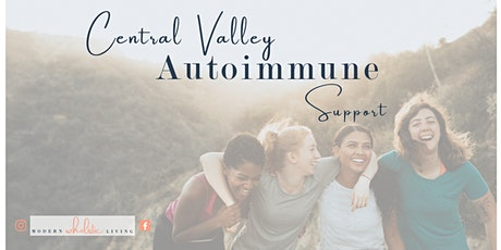 Central Valley Autoimmune Support  tickets