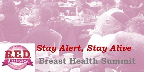 4th Annual Stay Alert, Stay Alive Breast Health Summit tickets