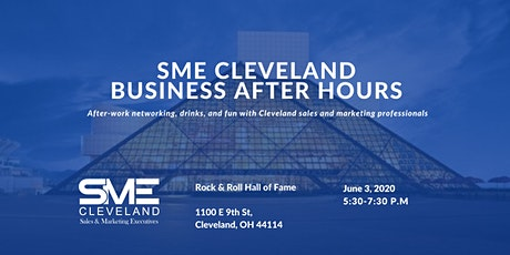 SME Cleveland Business After Hours Networking @ Rock & Roll Hall of Fame tickets