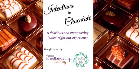 Intentions in Chocolate tickets
