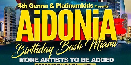 AIDONIA BDAY PARTY (MIAMI EDITION) tickets