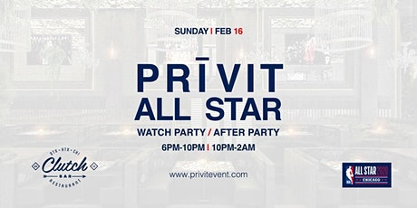 PRiVIT ALL STAR (Watch Party & After Party) tickets