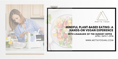 Mindful Plant-Based Eating: A Hands on Vegan Experience