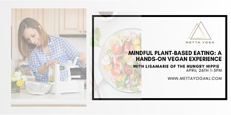 Mindful Plant-Based Eating: A Hands on Vegan Experience tickets