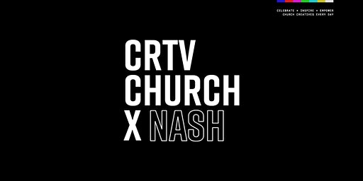 CRTVCHURCH x Nashville, Tennessee