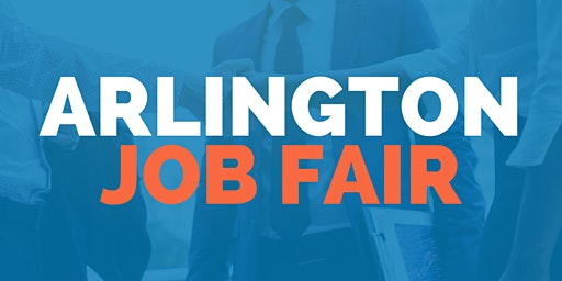 Arlington Job Fair - March 19, 2020 - Career Fair