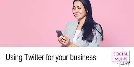 Using Twitter for your Business - Winchester tickets