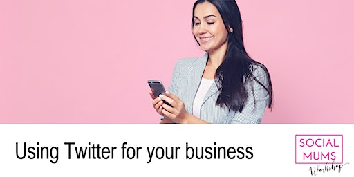 Using Twitter for your Business - Winchester