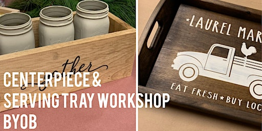 Centerpiece & Serving Tray Workshop BYOB
