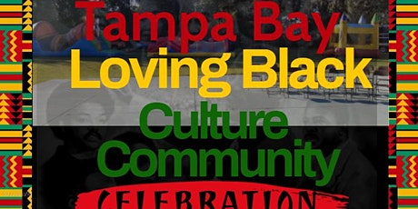 Tampa Bay Loving Black Culture Community Celebration tickets