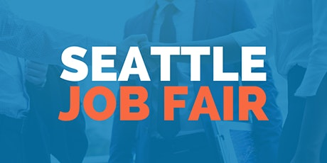 Seattle Job Fair - March 23, 2020 - Career Fair tickets