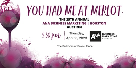 25th Annual ANA Business Marketing Houston Auction - POSTPONED tickets