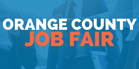Orange County Job Fair - September 29, 2020 - Career Fair tickets