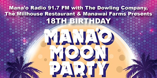 Mana'o Radio Presents: Mana'o Moon Party!