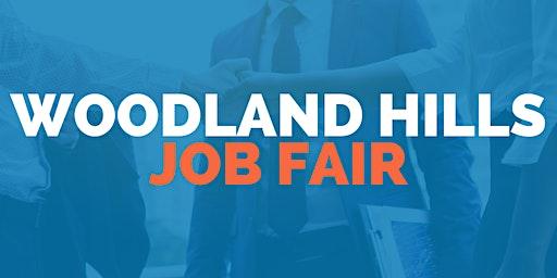 Woodland Hills Job Fair - March 24, 2020 - Career Fair