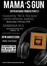 """MAMA's GUN """"The Erykah Badu Tribute Part 2"""" Curated by """"RC & The Gritz"""" tickets"""