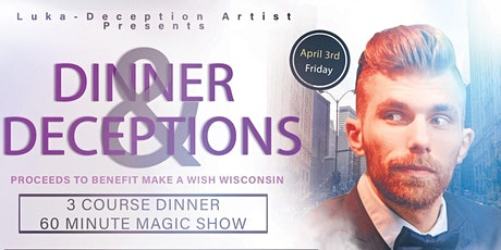 Dinner and Deceptions tickets