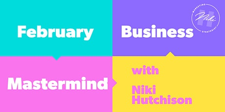February Mastermind with Niki Hutchison tickets