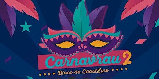 CARNAVRAU 2 - BLOCO DAS CSTLN