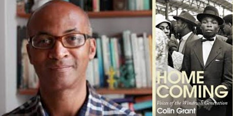 Colin Grant and Homecoming: Voices of the Windrush Generation tickets