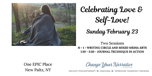 Poetry Circle and Journaling Workshop!  February Theme: Love and Self-Love in Our Community and Relationships