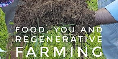 Farm Tour - Food, You and Regenerative Farming