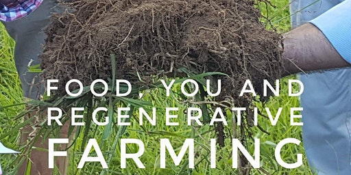 Farm Tour - Food, You and Regenerative Farming