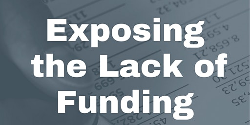 Exposing The Lack Of Funding