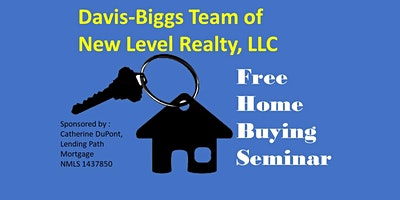 Davis-Biggs Team  of New Level Realty, LLC Brunch.and Learn Homebuying semi