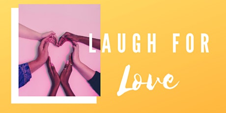 Laugh for Love tickets