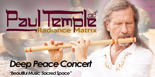DEEP PEACE CONCERT: Sound Journey into Light