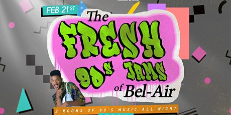 The Fresh 90's Jams of Bel-Air tickets
