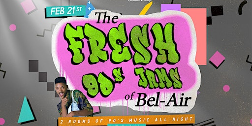 The Fresh 90's Jams of Bel-Air