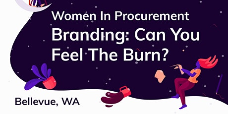 2020 Bellevue GWPP - Branding: Can You Feel The Burn? tickets