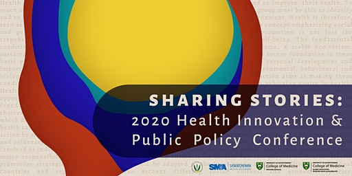 Sharing Stories | Health Innovation & Public Policy Conference 2020