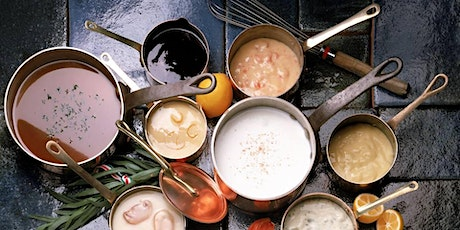 Cooking Basics: Master the Classic Sauces tickets