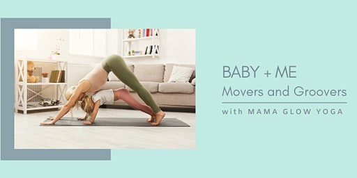 Baby + Me: Movers & Groovers Series