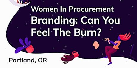 2020 Portland GWPP - Branding: Can You Feel The Burn? tickets