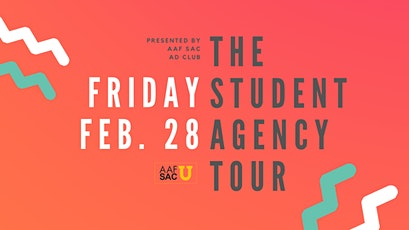 The Student Agency Tour by AAF Sacramento tickets