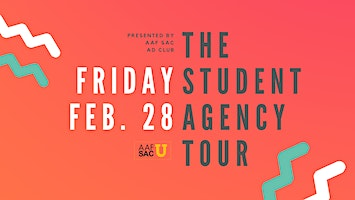 The Student Agency Tour by AAF Sacramento