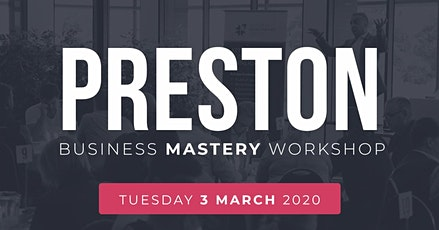 PRESTON Business Mastery Workshop tickets