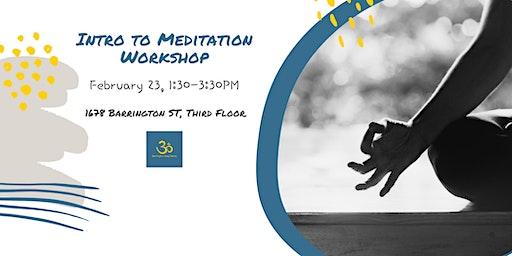 Introduction to Meditation - February 23