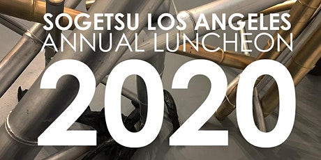 Sogetsu 2020 Annual Luncheon /Membership Renewal tickets